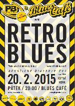 """20.2. RETRO BLUES – """" Naší životní láskou je blues"""""""
